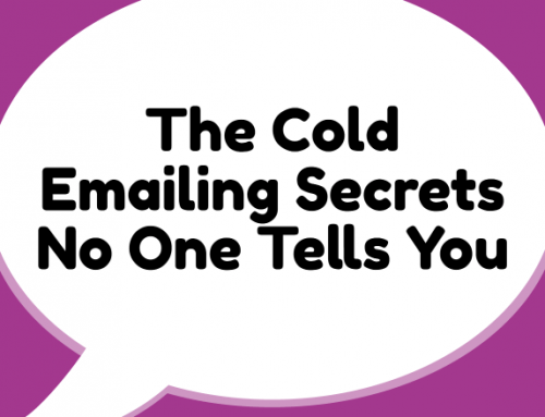 The Cold Email Secrets No One Tells You (Because They Don't Know)