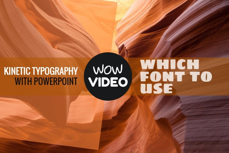 Fonts for kinetic typography with PowerPoint