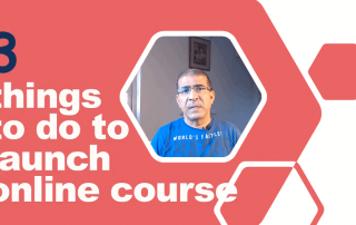 When launching online course consider 3 things