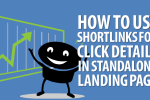 Using shortlinks in landing page