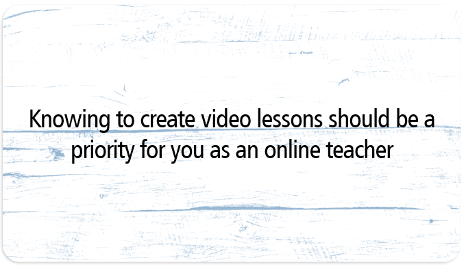 Knowing to make video lessons is a must to launch online course