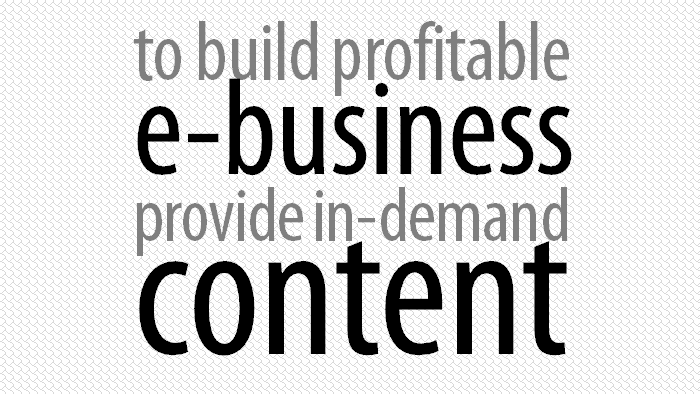Profitable e-business with contents