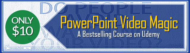 Bestselling PowerPoint Video Magic - Only $10