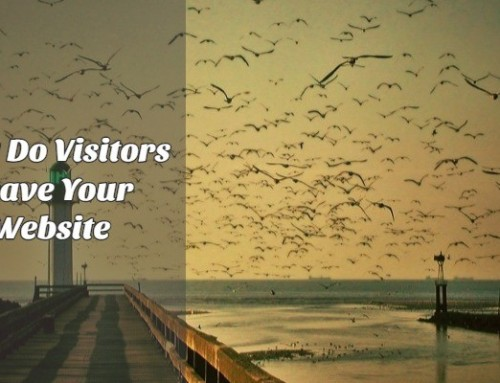 Why Do Visitors Leave Your Website & What You Can Do About That?